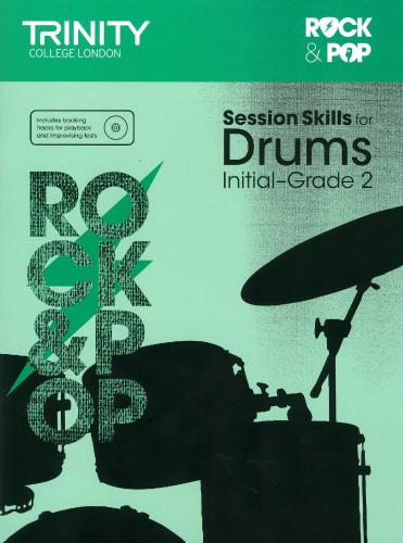 TCL-Session Skills for Drums Initial-Grade 2 (Trinity Rock And Pop Exams)