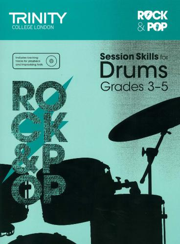 TCL-Session Skills for Drums Grades 3-5 (Trinity Rock And Pop Exams)