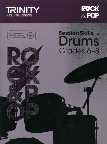 TCL-Session Skills for Drums Grades 6-8 (Trinity Rock And Pop Exams)