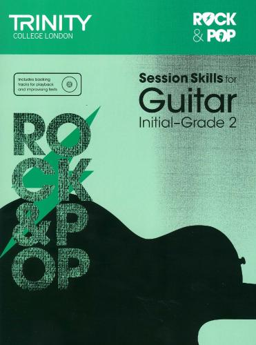 TCL-Session Skills for Guitar Initial-Grade 2 (Trinity Rock And Pop Exams)