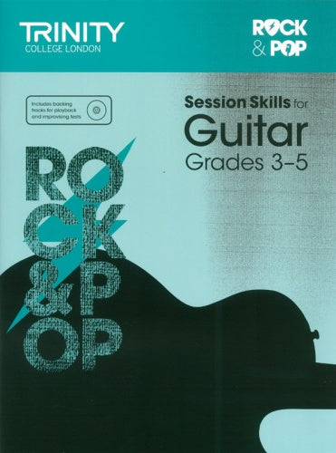 TCL-Session Skills for Guitar Grades 3-5 (Trinity Rock And Pop Exams)