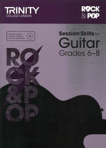 TCL-Session Skills for Guitar Grades 6-8 (Trinity Rock And Pop Exams)