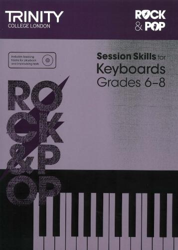 TCL-Session Skills for Keyboards Grades 6-8 (Trinity Rock And Pop Exams)