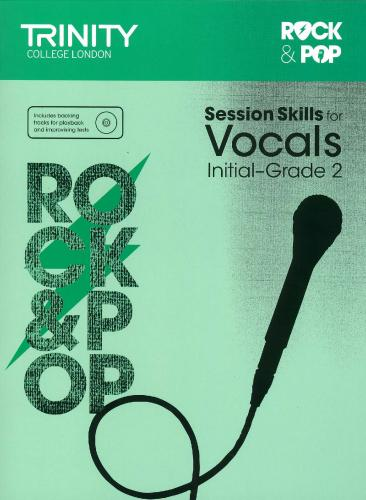TCL-Session Skills for Vocals Initial-Grade 2 (Trinity Rock And Pop Exams)