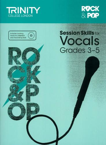 TCL-Session Skills for Vocals Grades 3-5 (Trinity Rock And Pop Exams)