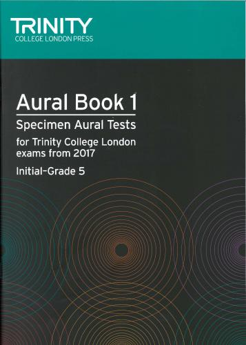 Trinity College London Speciman Aural Tests Book 1-Initial to Grade 5