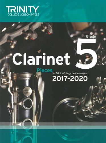 Trinity College London Clarinet 2017-2020-Grade 5  ( score & part )