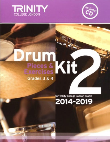 Trinity Drum Kit 2 - Pieces & Studies 2014-2019 Grades 3-4 (with CD)