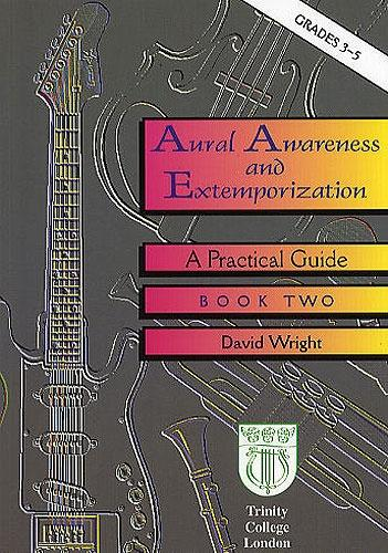 David Wright: TR: Aural Awareness & Extemporisation Gd 3-5