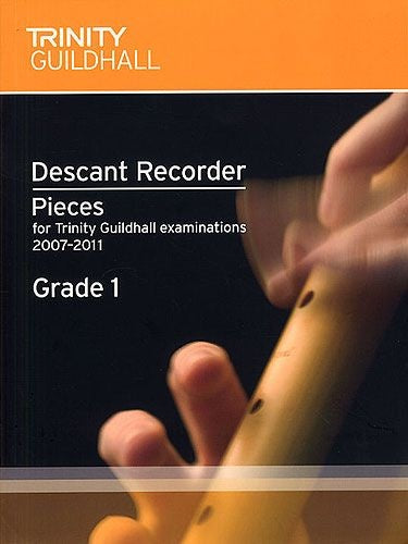 Trinity Guildhall: Descant Recorder (2007-2011) Grade 1 (Score/Part)