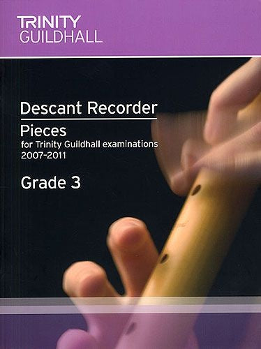 Trinity Guildhall: Descant Recorder (2007-2011) Grade 3 (Score/Part)