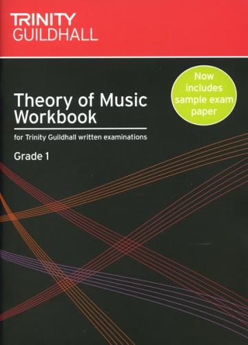 Trinity Guildhall: Theory of Music Workbook Grade 1 (from 2007)
