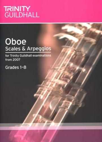 Trinity Guildhall: Scales and Arpeggios for Oboe Grades 1-8 (from 2007)