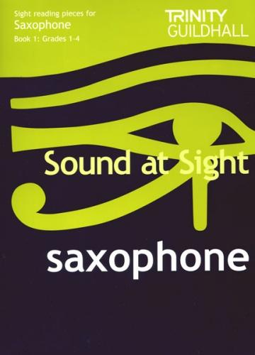 Trinity Guildhall: Sound at Sight Book 1 (Saxophone) Grades 1-4