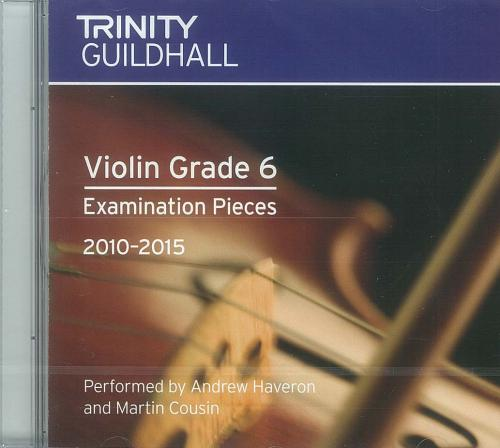Trinity Guildhall: Violin 2010-2015. Grade 6 (CD)