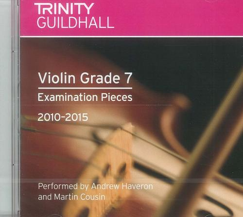 Trinity Guildhall: Violin 2010-2015. Grade 7 (CD)