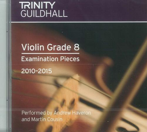 Trinity Guildhall: Violin 2010-2015. Grade 8 (CD)