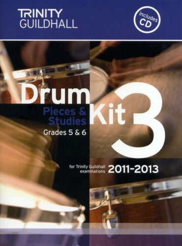 Drum Kit 3 - Pieces & Studies 2011-2013 Grades 5-6 (with CD)