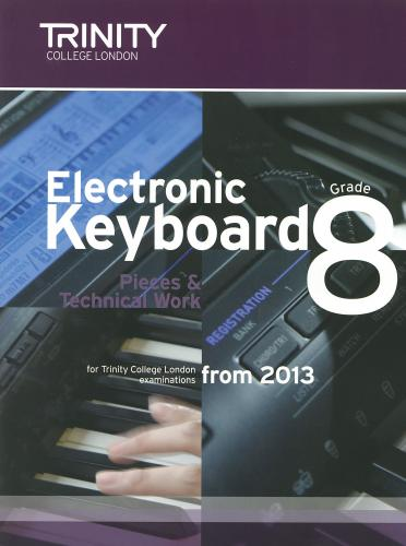 Electronic Keyboard Grade 8 from 2013