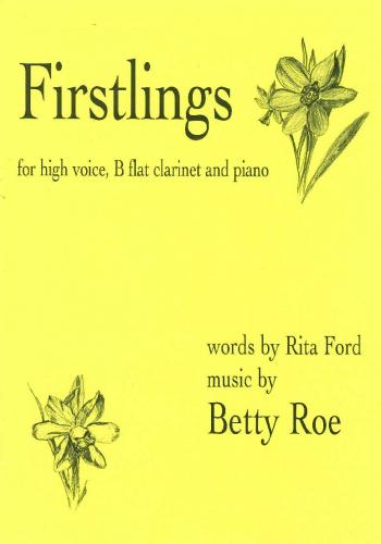 Roe: Firstlings (Clarinet, Voice & Piano)
