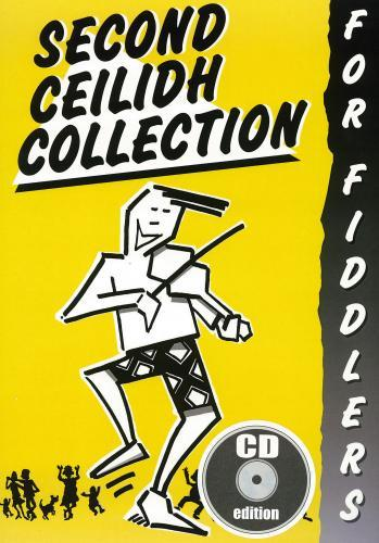 Traditional: Second Ceilidh Collection for Fiddlers - Book & Cd