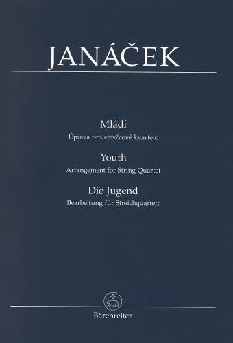 Leoš Janácek: Youth ( arrangement for String Quartet ) Study Score