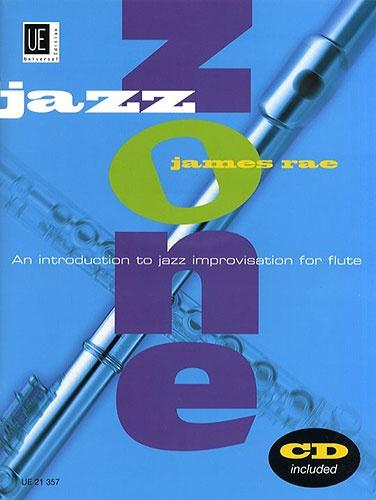 James Rae: Jazz Zone (Flute & CD) Improvisation Tutor