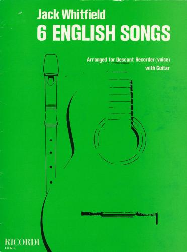 J Whitfield: 6 English Songs (Recorder & Guitar)