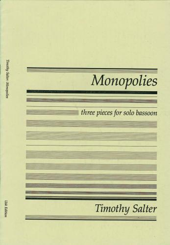 Timothy Salter: Monopolies (from Three Pieces for Solo Bassoon)