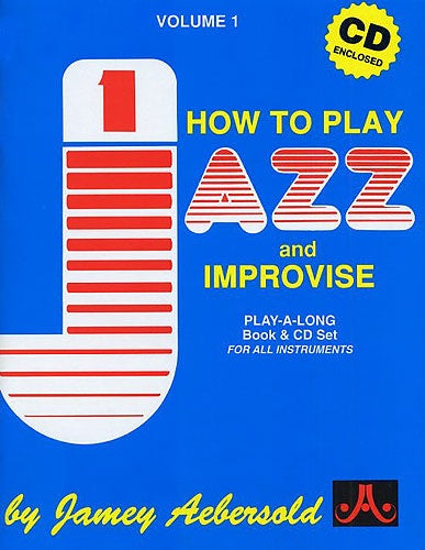 Aebersold Volume 01 - How to Play Jazz and Improvise (Book & CD)
