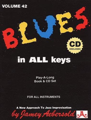 Aebersold Volume 42 - Blues in All Keys (Book & CD)