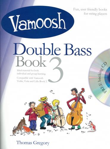Thomas Gregory: Vamoosh  Double Bass Book 3 (Book & CD)
