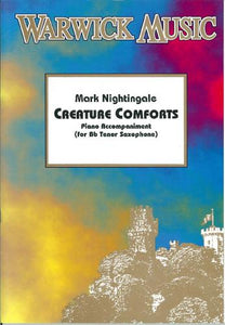 Mark Nightingale: Creature Comforts (Tenor Sax/Piano)