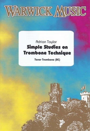 Adrian Taylor: Simple Studies on Trombone Technique - Bass Clef