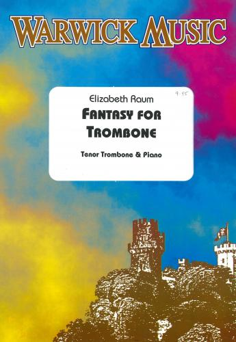 Elizabeth Raum: Fantasy for Trombone