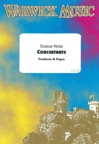 Gustav Holst: Concertante (Trombone and Organ)