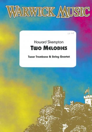 Howard Skempton: Two Melodies (Tenor Tbn and String Quartet)