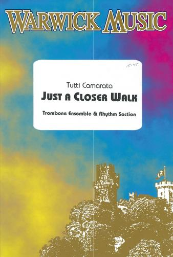 Tutti Camarata: Just a Closer Walk (Trombone ensemble and rhythm section)