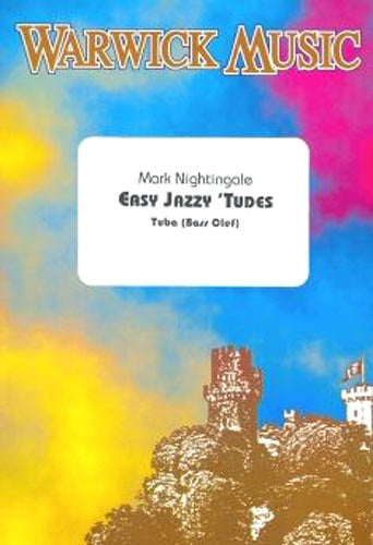 Nightingale: Easy Jazzy Tudes for Tuba (Bass Clef) Easy Jazzytudes WITH CD
