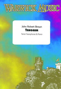 John Robert Brown: Tangram (Tenor / Soprano Saxophone & Piano)