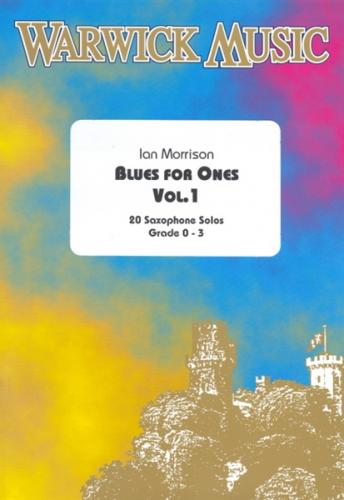 Ian Morrison: Blues for One, Vol. 1 (Saxophone Solo)