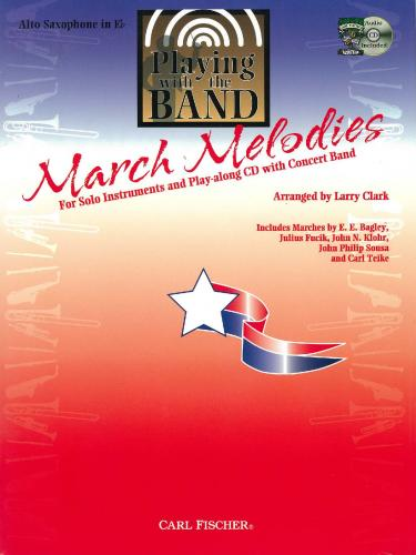 Playing with the Band - March Melodies (Alto Saxophone + Cd)