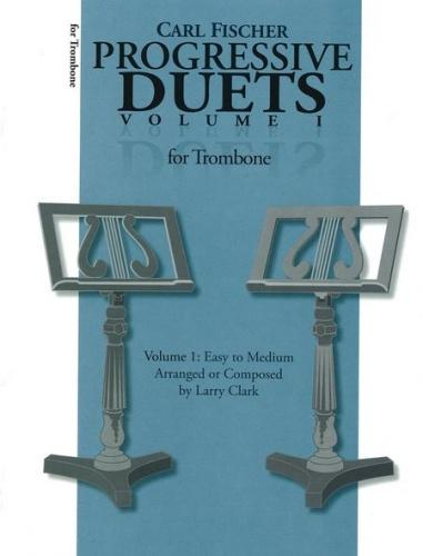 Clark: Progressive Duets for Trombone (Volume 1)
