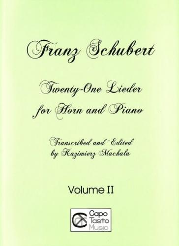 Schubert: 21 Lieder for Horn (in F) and Piano - Volume 2