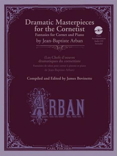 Dramatic Masterpieces for the Cornetist (Fantasies) with CD