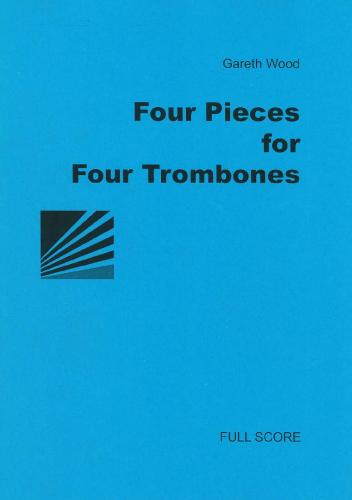 Wood: Four Pieces for Four Trombones