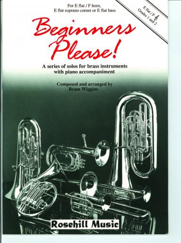 Beginners Please! for Eb/F Brass Instruments, Bram Wiggins
