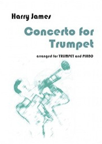 Harry James: Concerto for Trumpet - Trumpet & Piano