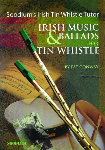 Conway: Irish Music & Ballads for Tin Whistle