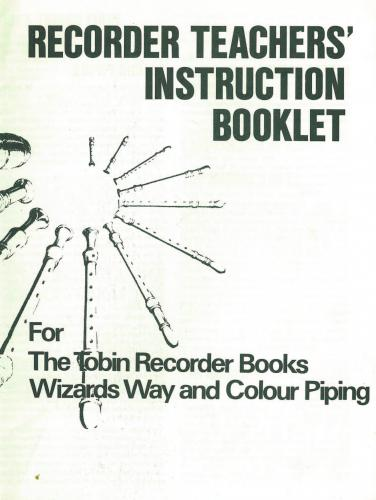 Recorder Teachers' Instruction Booklet